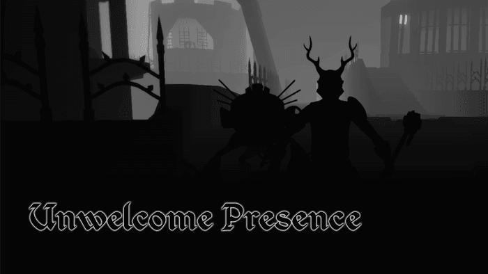 Unwelcome Presence
