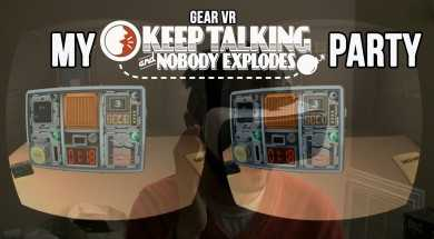"Gear VR: My ""Keep Talking and Nobody Explodes"" Party"