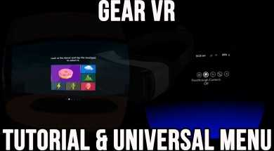 Gear VR: Tutorial and Universal Menu