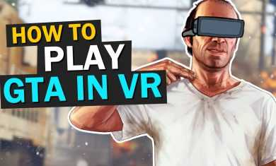 HOW TO PLAY GTA 5 WITH OCULUS RIFT & HTC VIVE (The Ultimate VR Guide)