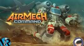 AirMech Command is a Fun Action RTS for the Oculus Rift
