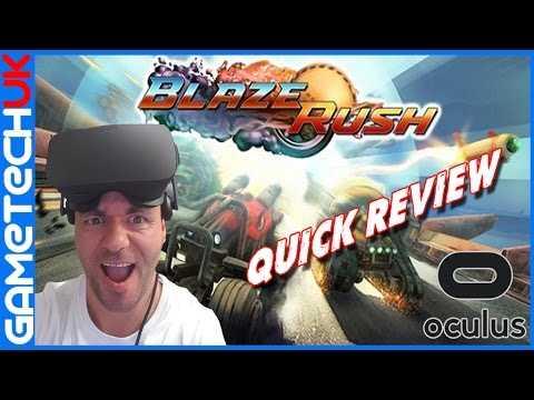 Blaze Rush Oculus Rift Quick Review CV1