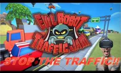 I Hate Traffic!!   Evil Robot Traffic Jam Gameplay – HTC VIVE