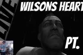 Wilsons Heart – First Time Live Play Oculus Rift Pt. 1